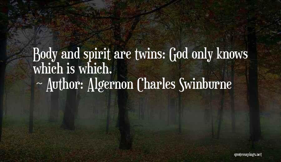 Algernon Charles Swinburne Quotes 882912