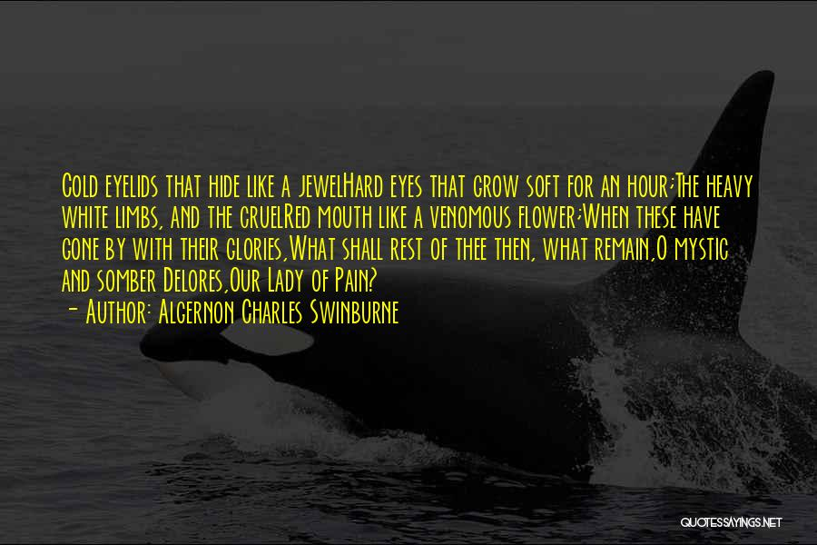 Algernon Charles Swinburne Quotes 909819