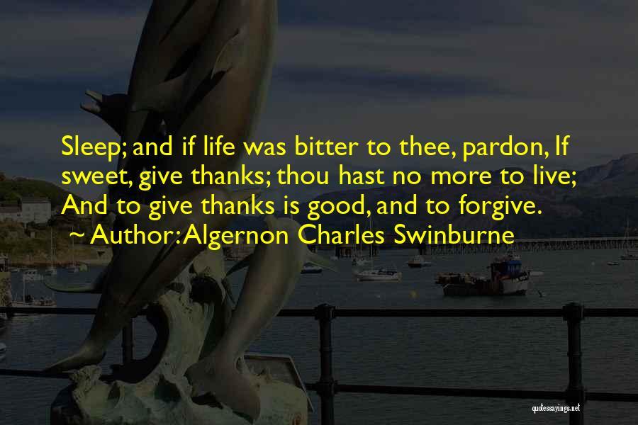 Algernon Charles Swinburne Quotes 91587