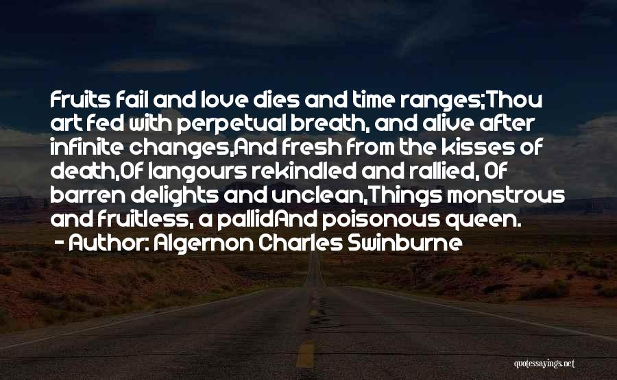 Algernon Charles Swinburne Quotes 922726