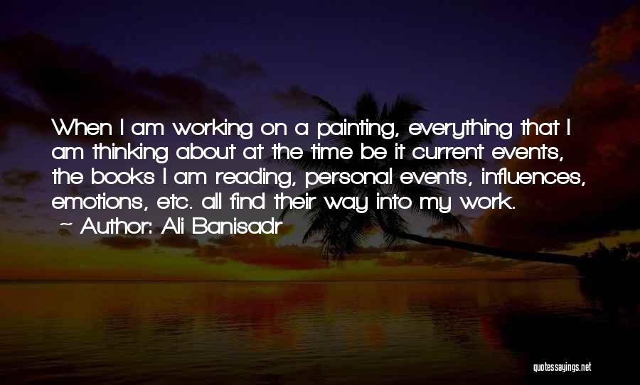 Ali Banisadr Quotes 1317348