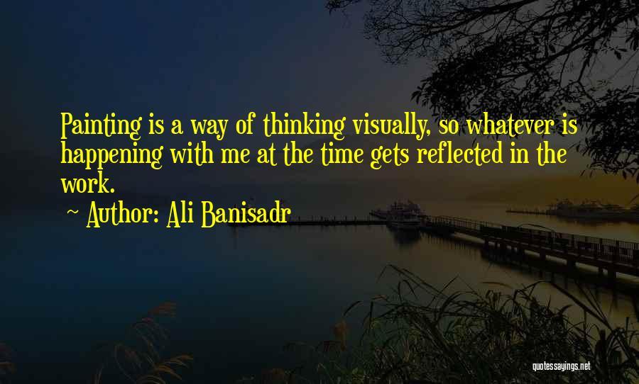 Ali Banisadr Quotes 168701