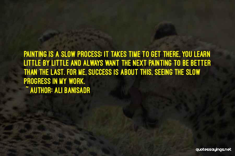 Ali Banisadr Quotes 1740755