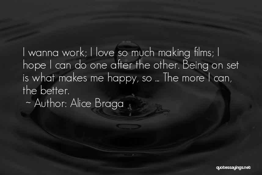Alice Braga Quotes 1468910