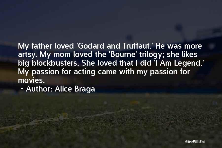 Alice Braga Quotes 622594