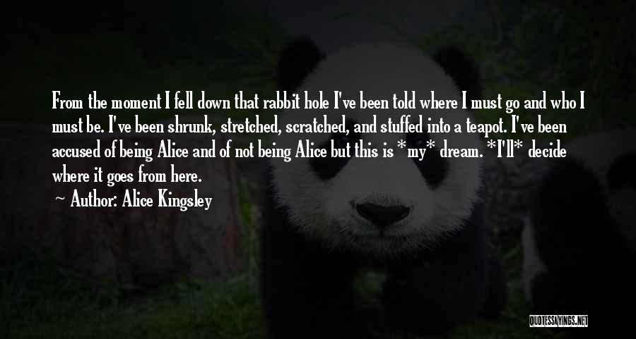 Alice Kingsley Quotes 1684735