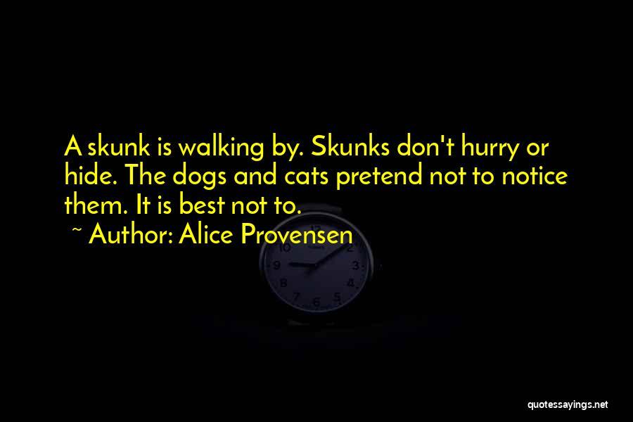 Alice Provensen Quotes 530515
