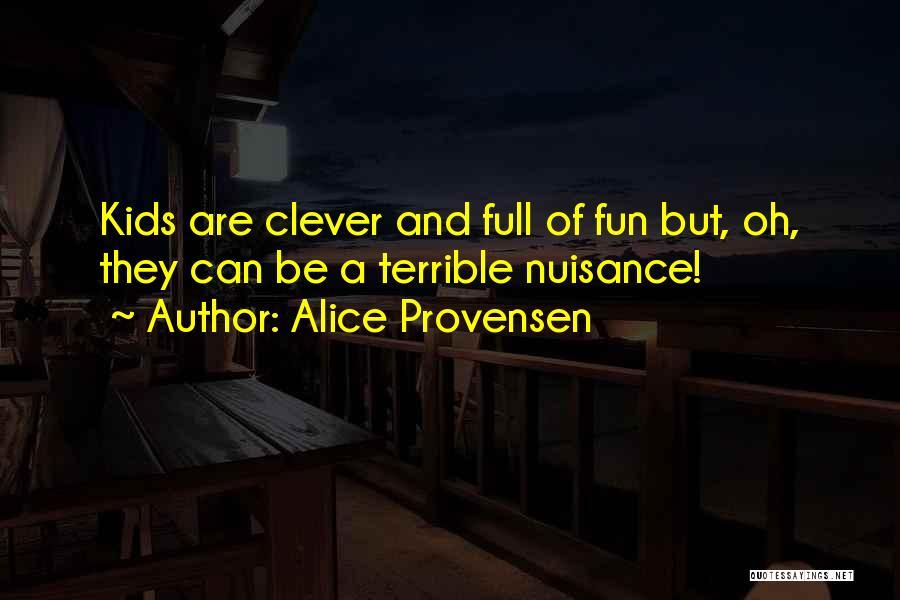 Alice Provensen Quotes 952595