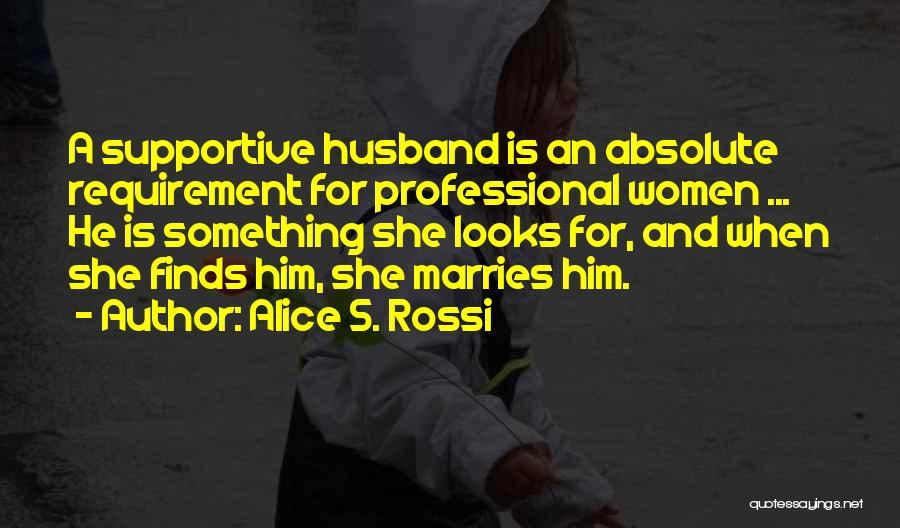 Alice S. Rossi Quotes 1354157