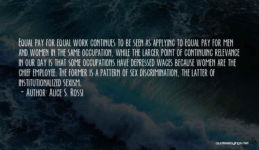 Alice S. Rossi Quotes 1547750