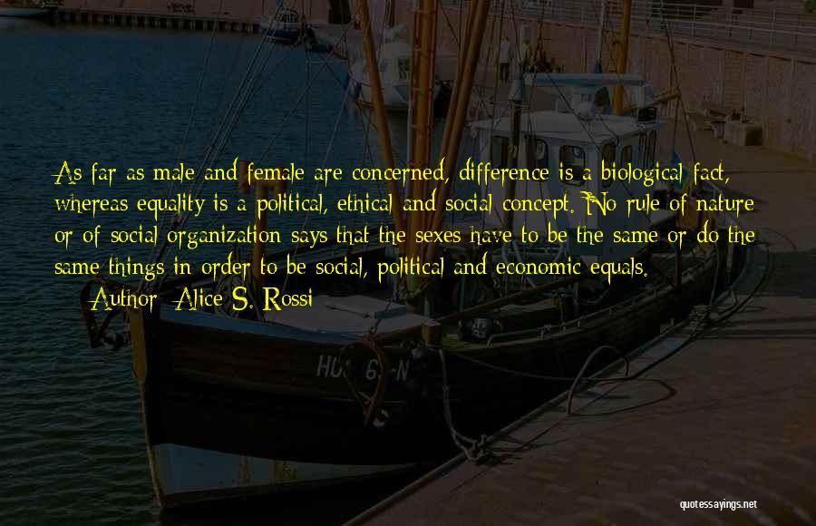 Alice S. Rossi Quotes 1577183
