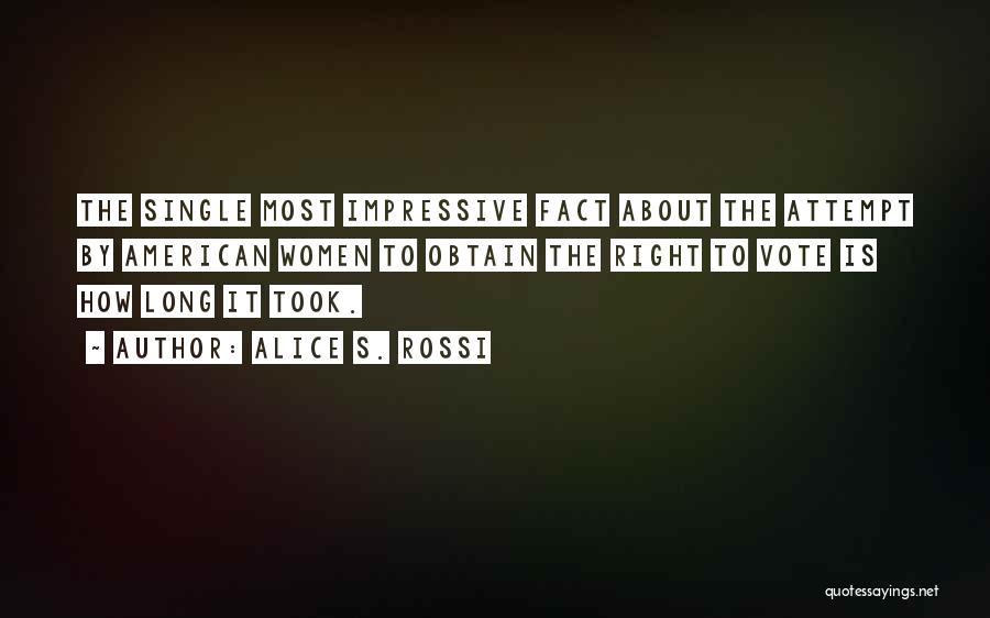 Alice S. Rossi Quotes 400428