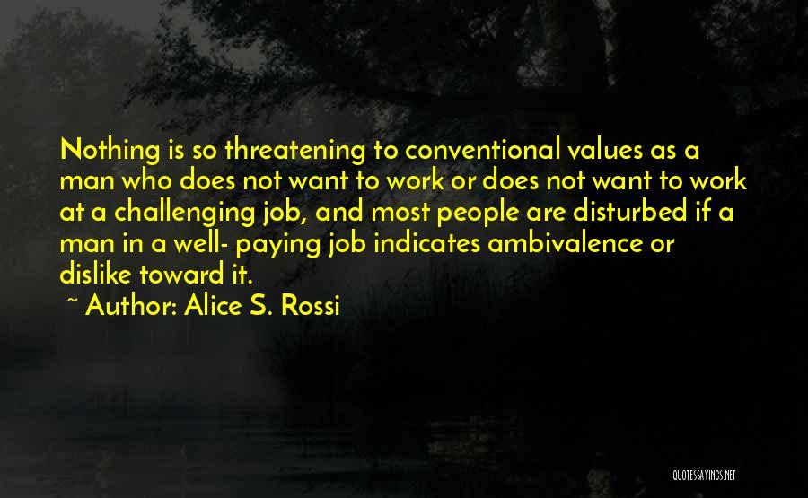 Alice S. Rossi Quotes 680921