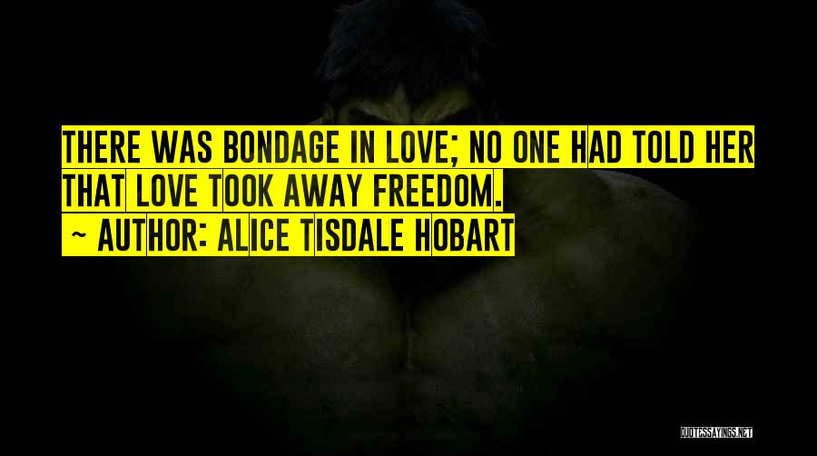 Alice Tisdale Hobart Quotes 1603829