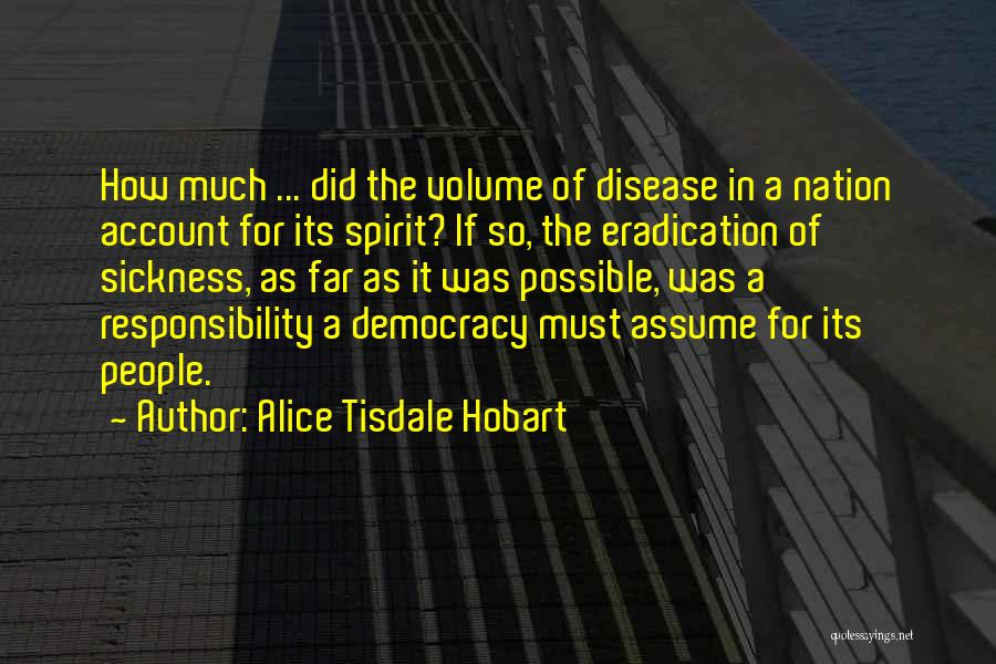 Alice Tisdale Hobart Quotes 2025147