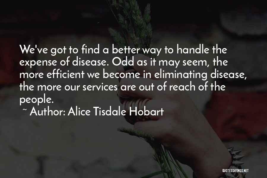 Alice Tisdale Hobart Quotes 685460