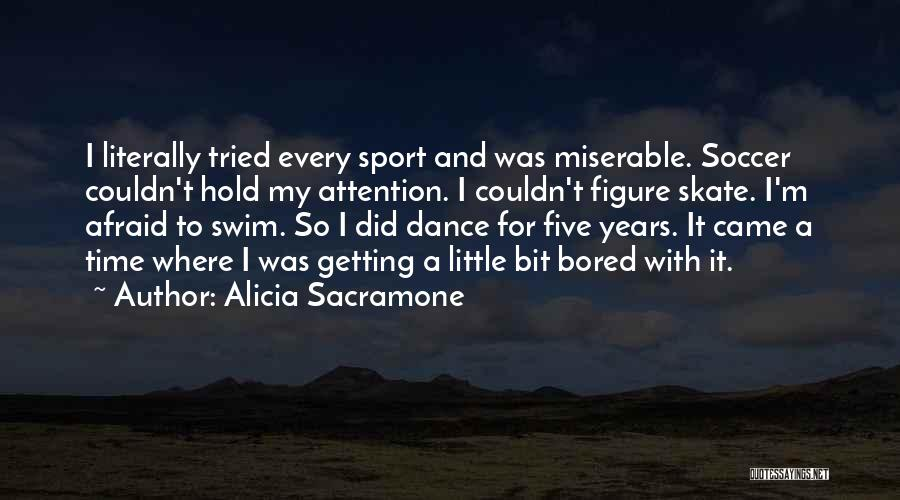 Alicia Sacramone Quotes 2257639