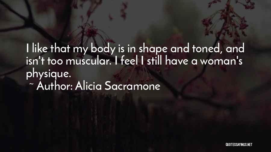 Alicia Sacramone Quotes 310267