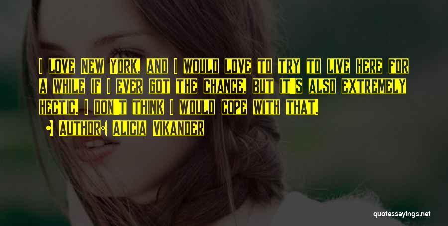 Alicia Vikander Quotes 1421749