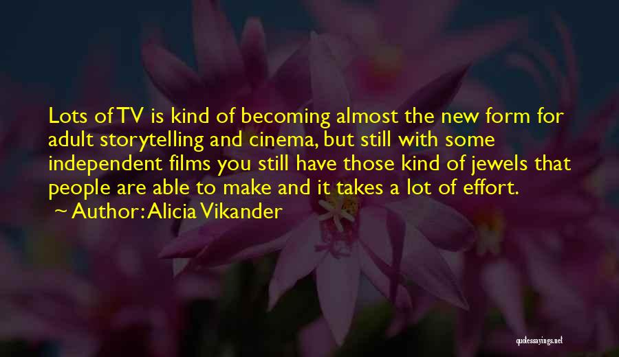 Alicia Vikander Quotes 1484251