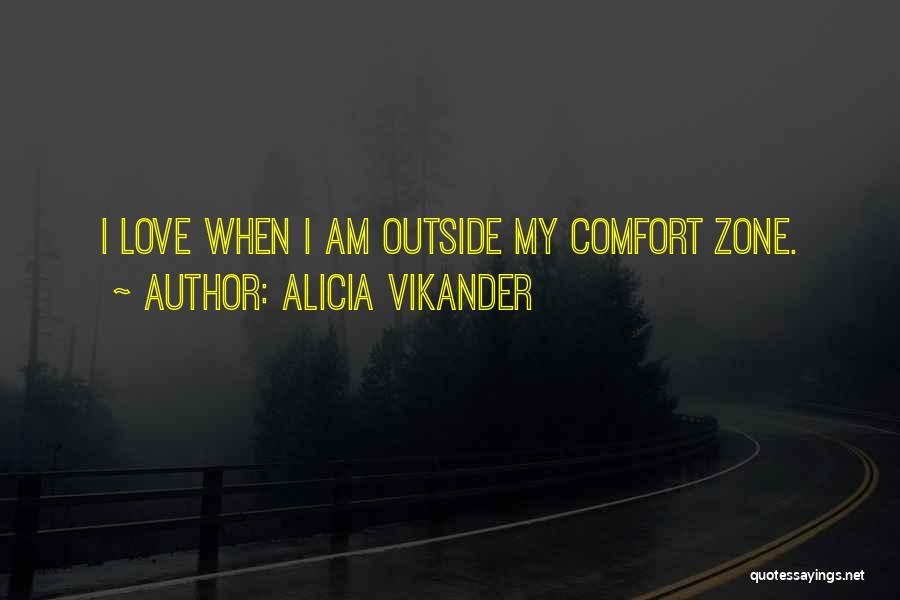Alicia Vikander Quotes 1498901