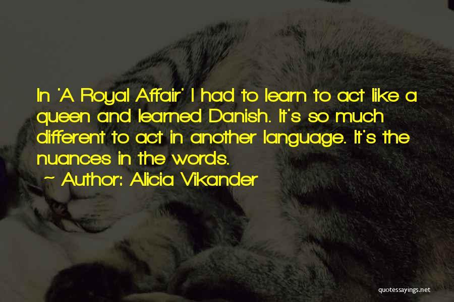 Alicia Vikander Quotes 1538301