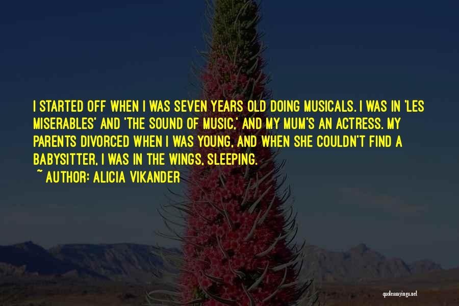 Alicia Vikander Quotes 1860839