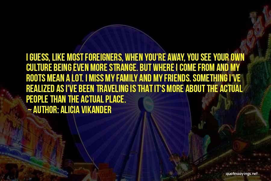 Alicia Vikander Quotes 2040265