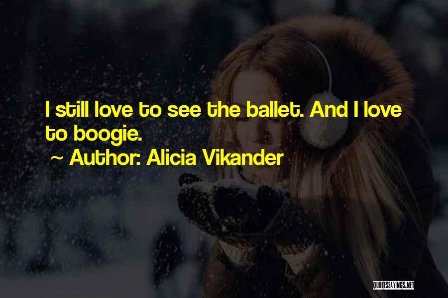 Alicia Vikander Quotes 2048701