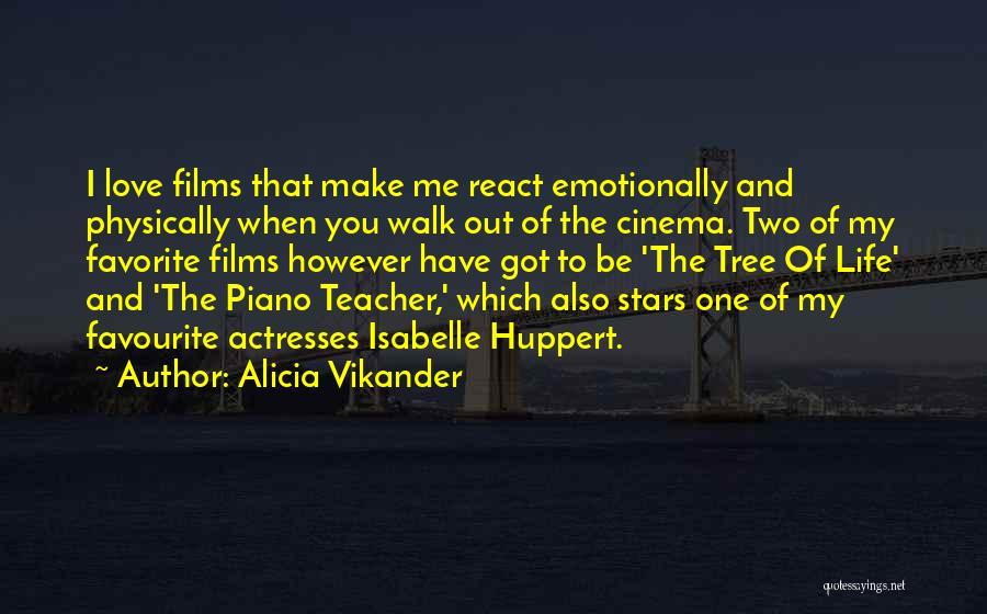Alicia Vikander Quotes 2215549
