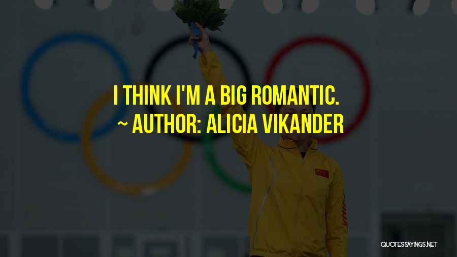 Alicia Vikander Quotes 325893