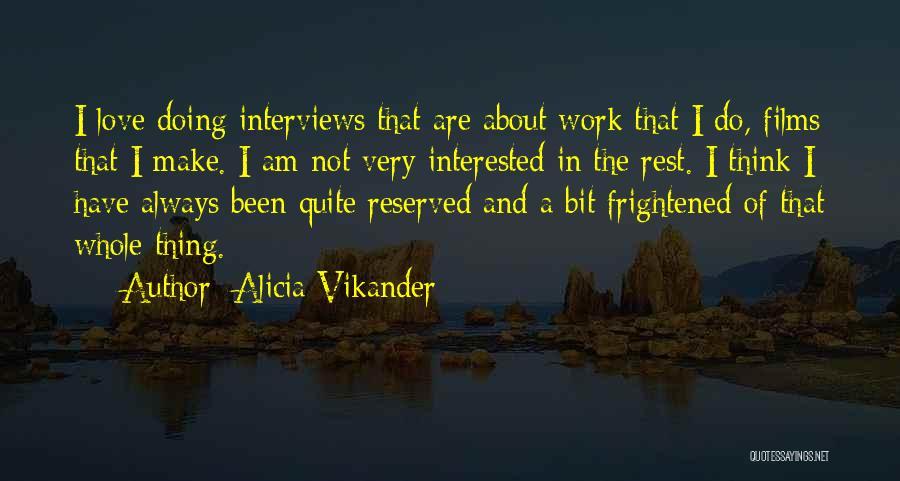 Alicia Vikander Quotes 576203