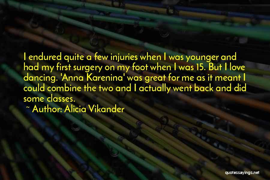 Alicia Vikander Quotes 592885