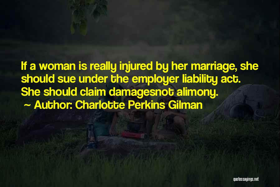 Alimony Quotes By Charlotte Perkins Gilman