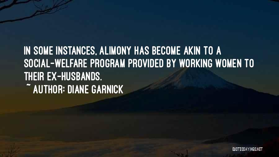 Alimony Quotes By Diane Garnick