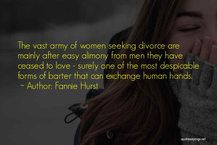 Alimony Quotes By Fannie Hurst