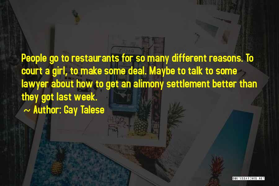 Alimony Quotes By Gay Talese