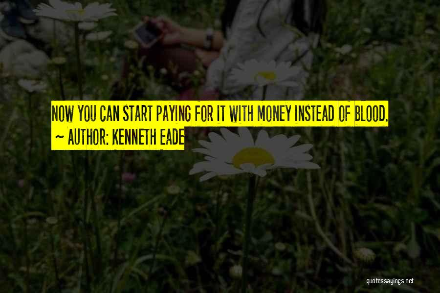 Alimony Quotes By Kenneth Eade