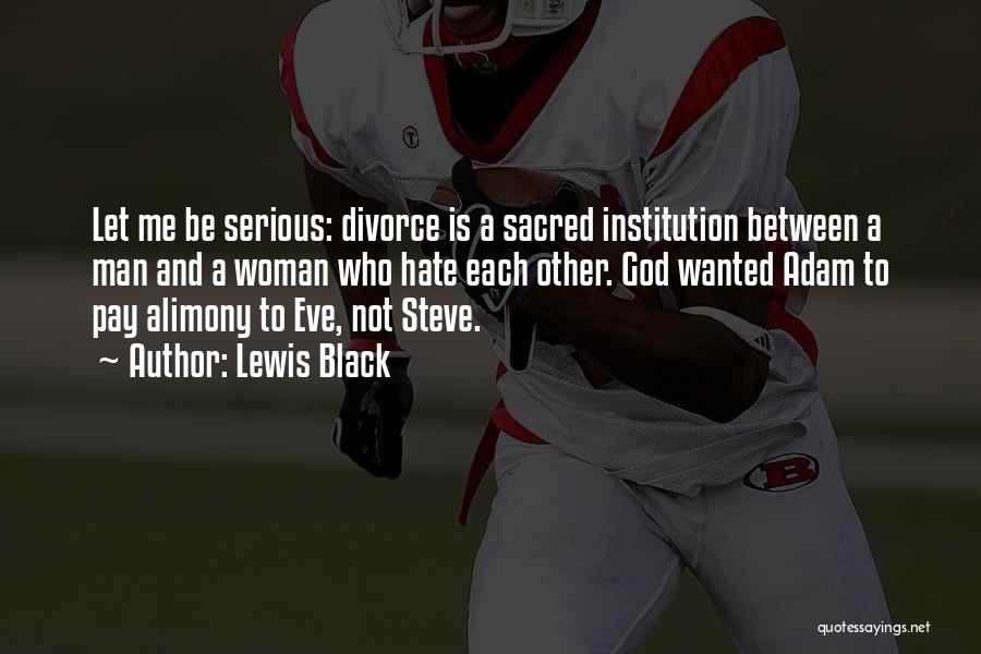 Alimony Quotes By Lewis Black