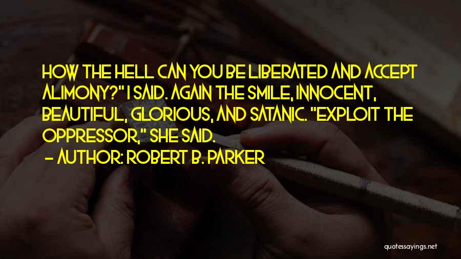 Alimony Quotes By Robert B. Parker