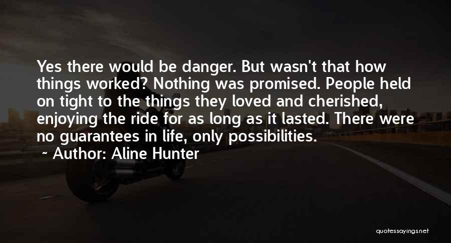 Aline Hunter Quotes 1283371