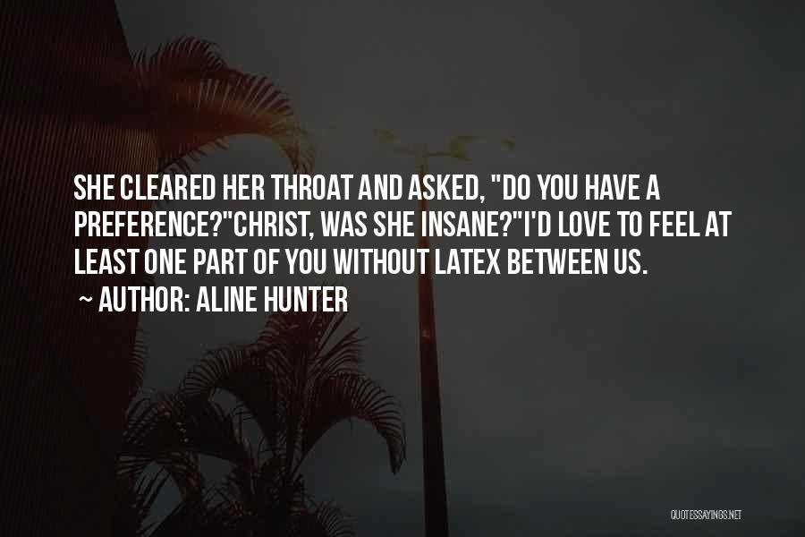 Aline Hunter Quotes 1540971