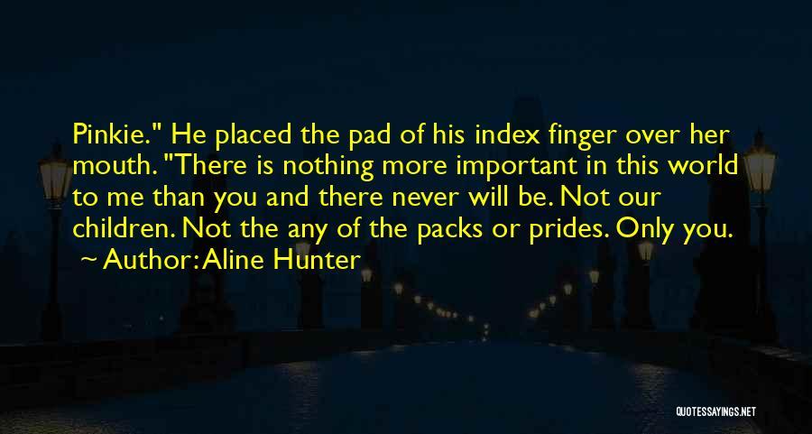 Aline Hunter Quotes 1958872