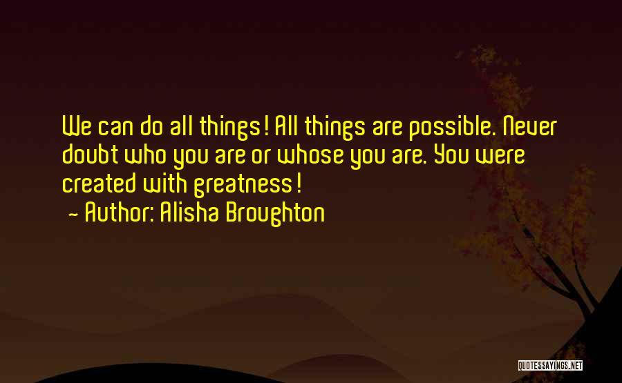 Alisha Broughton Quotes 1307564