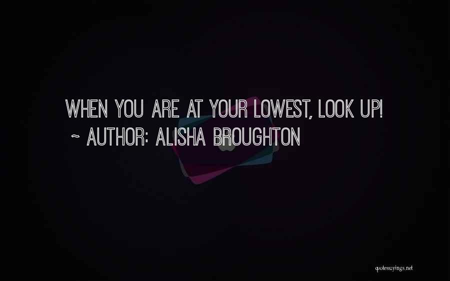 Alisha Broughton Quotes 1679327