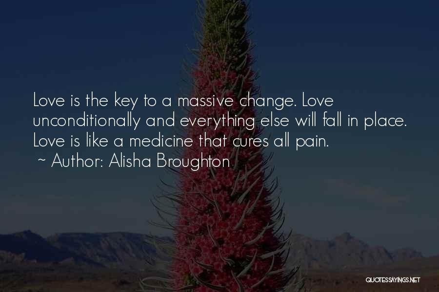 Alisha Broughton Quotes 528223