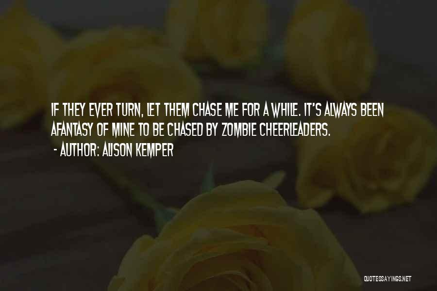 Alison Kemper Quotes 1303349