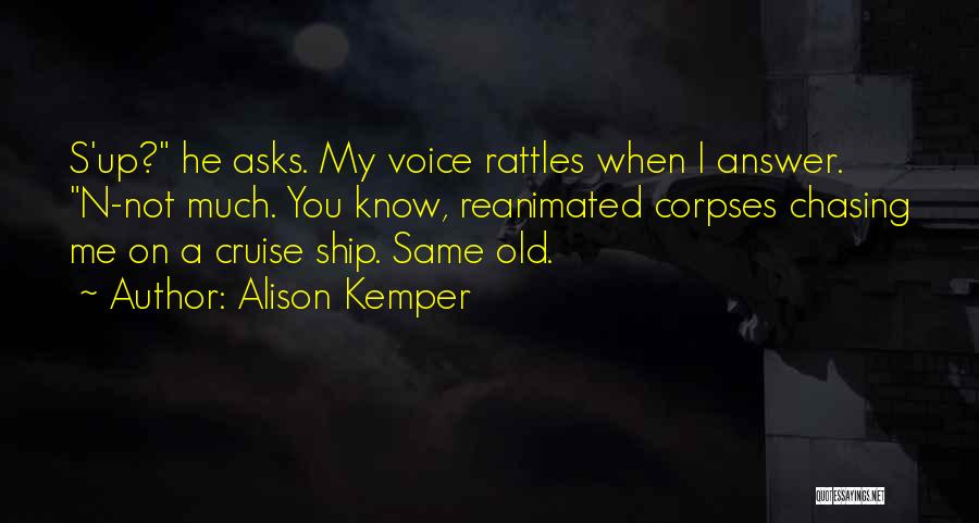 Alison Kemper Quotes 296684