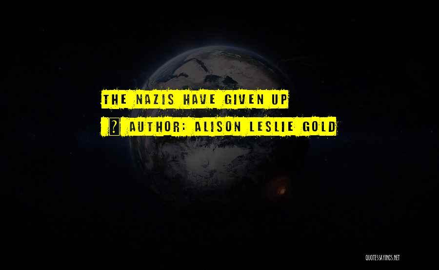 Alison Leslie Gold Quotes 76779