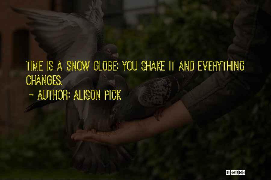 Alison Pick Quotes 215595